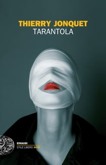 Tarantola ebook by Thierry Jonquet, Giovanna De Angelis