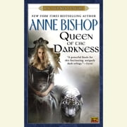 Queen of the Darkness - Book 3 of the Black Jewels Trilogy audiobook by Anne Bishop