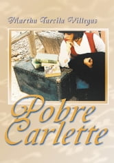 Pobre Carlette! ebook by Martha Villegas