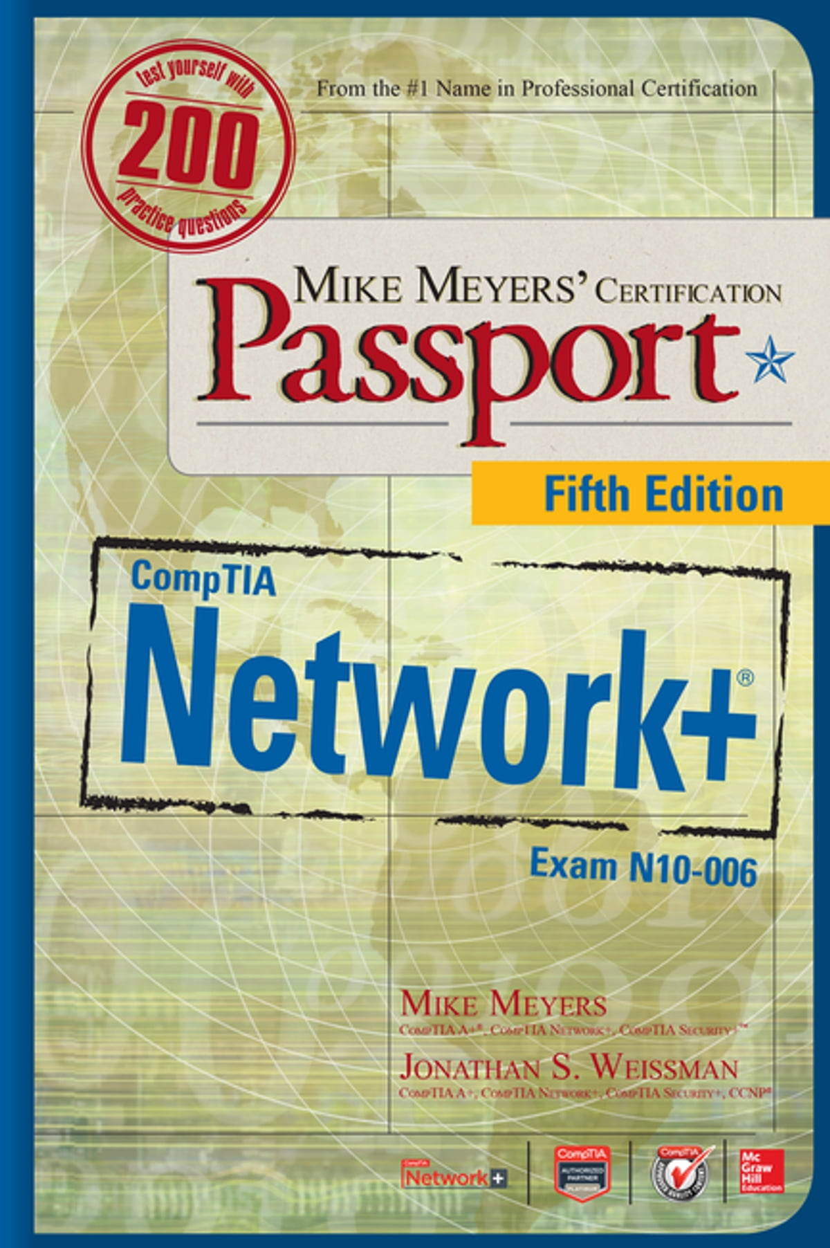 Mike meyers comptia network certification passport fifth mike meyers comptia network certification passport fifth edition exam n10 006 ebook by scott jernigan 9780071847971 rakuten kobo xflitez Images