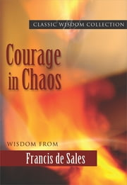 Courage in Chaos ebook by Kathryn J. Hermes FSP