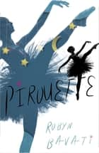 Pirouette ebook by Robyn Bavati
