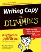 Writing Copy For Dummies ebook by Jonathan Kranz