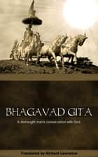 Bhagavad Gita eBook by Richard Lawrence
