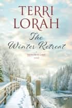 The Winter Retreat ebook by