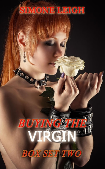 Buying the Virgin - Box Set Two - Buying the Virgin Box Set, #2 ebook by Simone Leigh