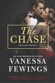 The Chase (An Icon Novel, Book 1) ebook by Vanessa Fewings