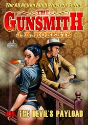 The Gunsmith 419: The Devil's Payload ebook by JR Roberts