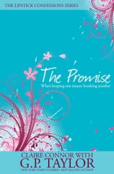 The Promise - The Story of Abraham ebook by Claire Connor,G P Taylor