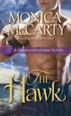 The Hawk ebook by Monica McCarty