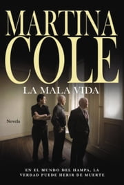 La mala vida ebook by Martina Cole