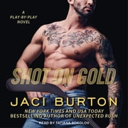 Shot on Gold audiobook by Jaci Burton