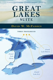 Great Lakes Suite ebook by David W. McFadden