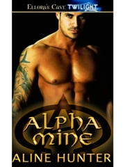 Alpha Mine ebook by Aline Hunter
