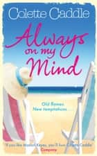 Always on My Mind ebook by Colette Caddle