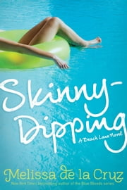 Skinny-Dipping ebook by Melissa de la Cruz
