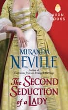 The Second Seduction of a Lady ebook by