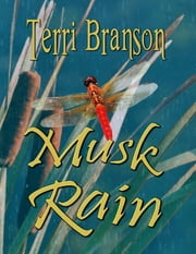 Musk Rain ebook by Terri Branson