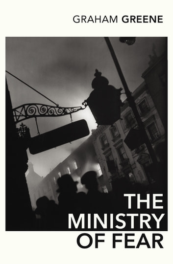 The Ministry Of Fear ebook by Graham Greene