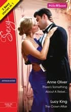 There's Something About A Rebel.../The Crown Affair ebook by Anne Oliver, Lucy King