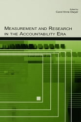 Measurement and Research in the Accountability Era ebook by