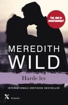 Harde les ebook by Meredith Wild, Maya Denneman