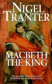 Macbeth the King ebook by Nigel Tranter