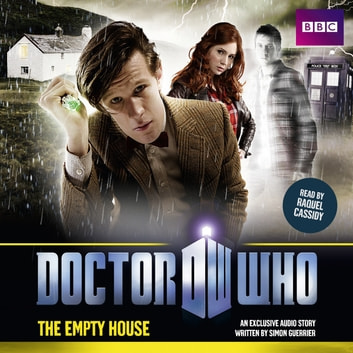 Doctor Who: The Empty House audiobook by Simon Guerrier