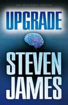 Upgrade ebook by Steven James,WIllem Keesmaat