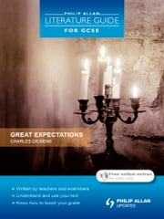 Philip Allan Literature Guide (for GCSE): Great Expectations ebook by Peter Morrisson,Jeanette Weatherall