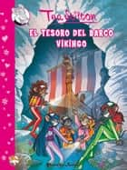 El tesoro del barco vikingo - Cómic Tea 3 ebook by Tea Stilton, Helena Aguilà