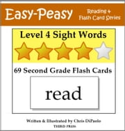 Level 4 Sight Words: 69 Second Grade Flash Cards ebook by Chris DiPaolo