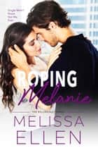 Roping Melanie ebook by