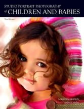 Studio Portrait Photography of Children and Babies ebook by Sholin, Marilyn