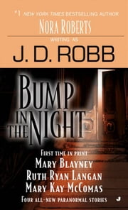 Bump in the Night ebook by J. D. Robb,Mary Blayney,Mary Kay McComas,Ruth Ryan Langan