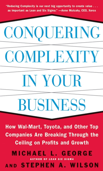 Conquering complexity in your business how wal mart toyota and conquering complexity in your business how wal mart toyota and other top fandeluxe Images