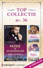 Topcollectie 36 (9-in-1) - Passie & schandalen ; Exotische minnaars ; Verliefd in… ebook by Carol Marinelli, Sharon Kendrick, Trish Morey,...