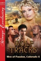 Wolf Tracks ebook by Jane Jamison