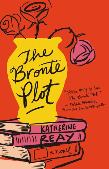 The Brontë Plot ebook by Katherine Reay