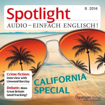 Englisch lernen Audio - Kalifornien - Spotlight Audio 8/14 - California Special audiobook by Spotlight Verlag