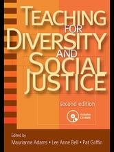 Teaching for Diversity and Social Justice ebook by Adams, Maurianne