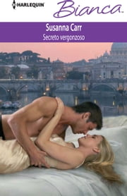 Secreto vergonzoso ebook by Susanna Carr