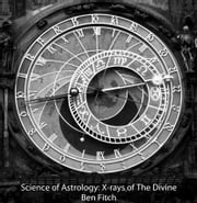 Science of Astrology ebook by Ben Fitch