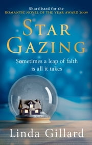 Star Gazing - An epic, uplifting love story unlike any you've read before ebook by Linda Gillard