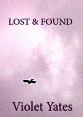 Lost & Found ebook by Violet Yates