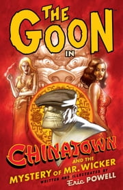 The Goon: Volume 6: Chinatown ebook by Eric Powell