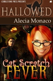 Cat Scratch Fever ebook by Alecia Monaco