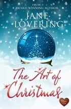The Art of Christmas (Choc Lit) ebook by Jane Lovering