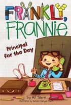 Principal for the Day eBook by AJ Stern, Doreen Mulryan Marts