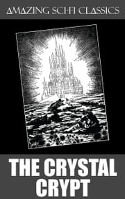 The Crystal Crypt ebook by Philip K. Dick